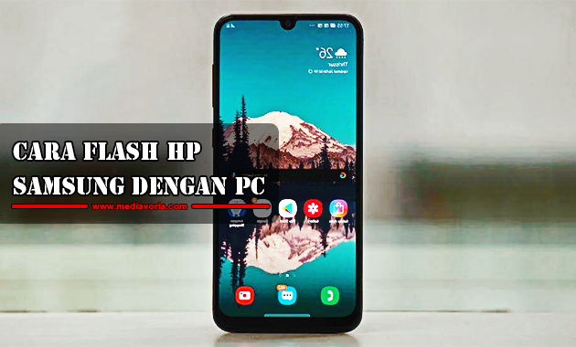 Cara Flash HP Samsung dengan PC