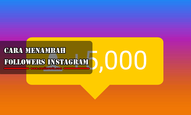 Cara Menambah Followers Instagram