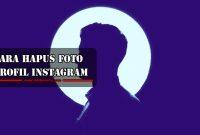 Cara Menghapus Foto Profil Instagram