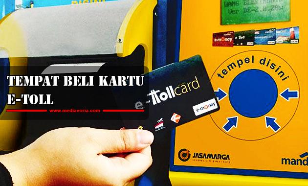 Tempat Beli Kartu E-Toll